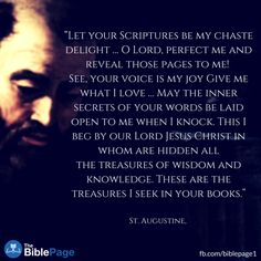 Scripture prayer of St. Augustine (Confessions, bk 11, ch 2, nos 2-4).