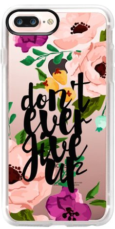 Casetify iPhone 7 Plus Case and other Jande Laulu Covers - Don't Ever Give Up Floral by Jande Laulu | Casetify