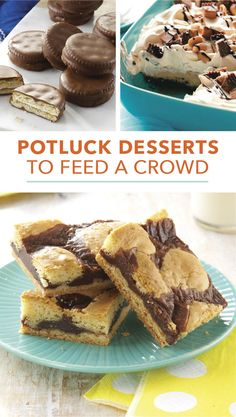 Whether you're hosting a party or need to bring a dish to pass to a gathering, these potluck desserts—brownies, bars, pies, cakes and more recipes that serve at least 12—are real crowd pleasers.   25 Potluck Desserts to Feed a Crowd from Taste of Home