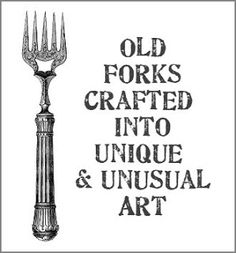 Dishfunctional Designs: Upcycling Old Forks Into Unique & Unusual Art