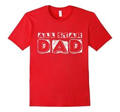 Mens All Star DAD T-Shirt 2XL Red DAD T-Shirts For Sons a... https://www.amazon.com/dp/B071WLW8RB/ref=cm_sw_r_pi_dp_x_h5ywzbVWCAD4X