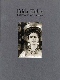 Frida Kahlo: Portraits 0f An Icon by Margaret Hooks. $65.00. Publisher: Turner (February 2, 2003). 152 pages. Author: Margaret Hooks