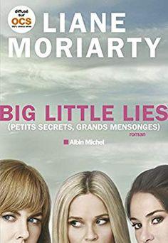 Big little lies (Petits secrets, grands mensonges): Amazon.co.uk: Liane Moriarty, Béatrice Taupeau: 9782226398895: Books