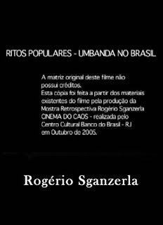 Laranja Psicodélica Filmes: Ritos Populares, Umbanda no Brasil - 1977
