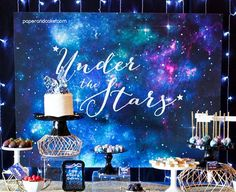 Galaxy Dessert Table Sign Under the Stars Birthday Party Star Wars Party, 15th Birthday, Birthday Party Themes, Birthday Table, Happy Birthday, Galaxy Desserts, Party Kulissen, Ideas Party, Galaxy Wedding