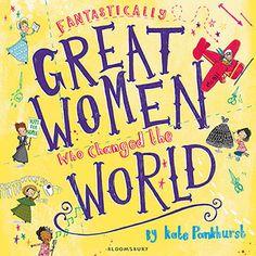 Fantastically Great Women Who Changed The World - Kate Pankhurst - 9781408876985 - Allen & Unwin - Australia