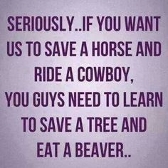 Save A Horse Ride A Cowboy Quotes