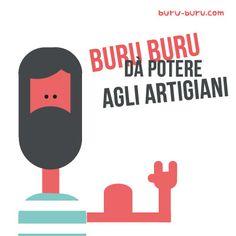 Dai potere agli #artigiani insieme a noi. BE BURU BURU! #startup #ecommerce #artigianato #creativity