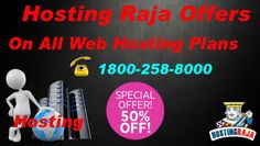Hosting Raja Offers Flat 50% Discount on All Web Hosting Plans. Hurry Offer Valid For Limited Time. For more details please visit us @ http://www.hostingraja.in/buy-web-hosting/ or call us @ 1800-258-8000