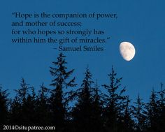 Hope is an ingredient that fuels miracles
