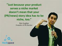Just because your product serves a niche market, doesn't mean that your (PR/news) story idea has to be niche too! #benKaplan #PR