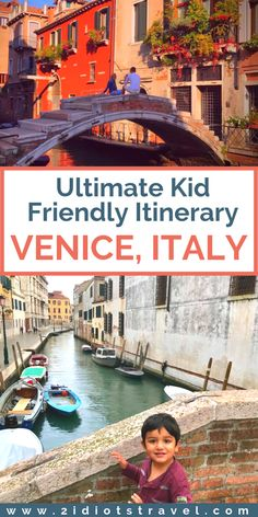 Ultimate Itinerary And Things To Do In Venice With Kids - The 2 Idiots Travel Blog