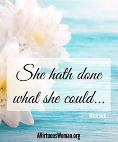 She hath done what she could. {Honoring thy mother or mother-in-law even when it's hard.} @ A Virtuous Woman