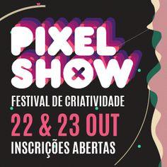 Tudo sobre o Pixel Show 2016: Maior festival de criatividade banner parceria