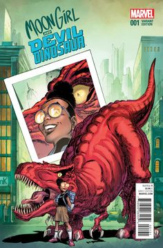 """Moon Girl and Devil Dinosaur #1 - BFF, Part 1: """"repeat after me"""" (Issue)"""