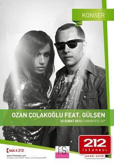 Ozan Çolakoğlu feat. Gülşen; 23 şubat'13 cumartesi saat:16.00'da 212 OUTLET AVM | İstanbul sahnesini renklendiriyor...