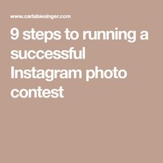 9 steps to running a successful Instagram photo contest