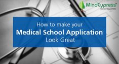 How to make your Medical School Application Look Great? Medical Science, Medical School, School Application, Med School, Study Abroad, Teaching Kids, Leadership, Looks Great, How To Memorize Things