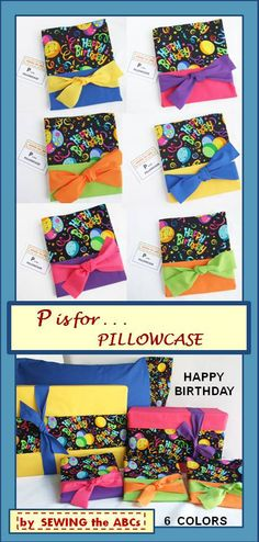 Happy Birthday Pillowcase . . . two gifts in one.  Wrap your gift and then reuse the pillowcase . . . Great for a Sleepover!!  Available in 6 colors from SEWING the ABCs on Etsy . . . #HappyBirthday #HappyBirthdayPillowcase #Sustainable #WrappingPaper #Pillowcase #BirthdayPillowcase #BirthdayGiftWrap #Sleepover #KidsBirthday