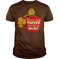 Garfield Show Me the #Coffee. 100% Printed in the U.S.A - Ship Worldwide. Not sold in stores. Guaranteed safe and secure checkout via: Paypal   VISA   MASTERCARD?   YeahTshirt.com