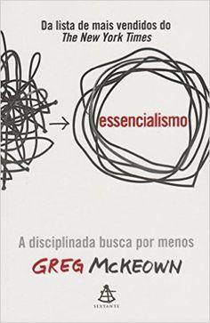 Essencialismo - Livros na Amazon.com.br