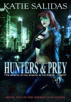 Hunters & Prey (Immortalis, Book 2) (Immortalis Vampire Series) by Katie Salidas, http://www.amazon.com/dp/B004DNWEGS/ref=cm_sw_r_pi_dp_CYOLrb0ZHXH09