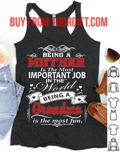 Being a grandma is the most fun | Mom Gifts | Mom Shirts | Gifts For Mom | Gift Ideas For Mom – Fine Public Best Gifts For Mom, Presents For Mom, Mom Gifts, Best Mom, Mom Quotes, My Mom, Birthday Gifts, Public, Gift Ideas