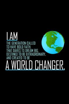 WORLD CHANGERS will be doing huge things coming up! if you can make it on Saturday at 7 at CE, we'd love to have you! if you're curious as to what it is, the vision of WC will be explained this Saturday night! hope to see you there! ☺