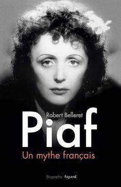 Piaf un mythe français (eBook) Famous Celebrities, Famous Women, Ritchie Valens, Don Mclean, French Songs, Famous Pictures, Cinema, Famous French, Classic Songs