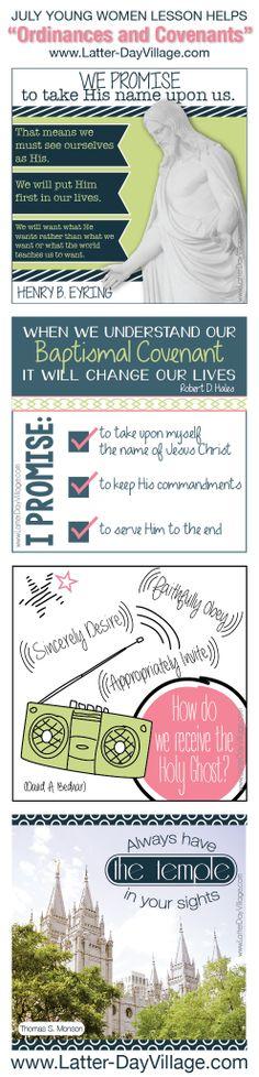 "LDS Young Women JULY 2014 lesson handouts and many fun, unique lesson ideas! ""Come, Follow Me"" ORDINANCES COVENANTS www.LatterDayVillage.com #LDS #LDSYW #ComeFollowMe"