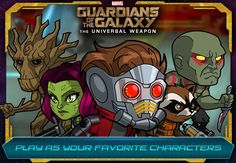 If you are among those who are fan of the Marvel's comic-inspired movies, then you will be pleased to know that the Guadians of the Galaxy, the forthcoming superhero-centric glance is here. Nevertheless, you will have to wait for some time until 1st August. Yes! The Guardians of the Galaxy: The Universal Weapon is available for the Android and iOS platforms.