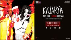 Kajarya is a film that tells a story set in the backdrop of female infanticide and the widespread preference for