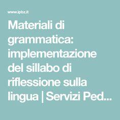 Materiali di grammatica: implementazione del sillabo di riflessione sulla lingua   Servizi Pedagogici