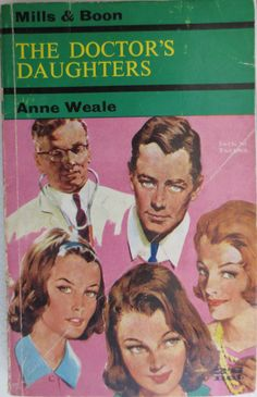 The Doctor's Daughters by Anne Weale no.124 printed by Mills and Boon in 1962.