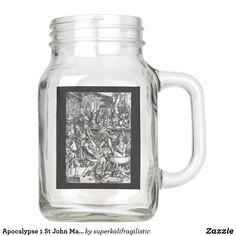 Apocalypse 1 St John Mason Jar Mug Mason Jar Glasses, Mason Jars, Apocalypse, Just For You, Mugs, Tableware, Dinnerware, Tumblers, Tablewares