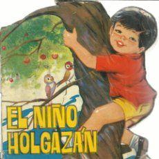 EL NIÑO HOLGAZÁN. LAURA GARCÍA. EDITORIAL TORAY. BARCELONA. 1968