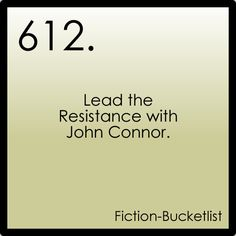 Lead the Resistance with John Connor