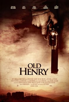 Click to View Extra Large Poster Image for Old Henry Henry Film, Richard Speight, Trace Adkins, Western Film, See Movie, Internet Movies, True Identity, Fictional World, Amazon Prime Video
