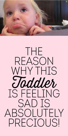 The Reason Why This Toddler Is Feeling Sad Is Absolutely Precious! <3