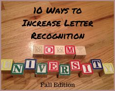 10 Ways to Increase Letter Recognition by Mommy University at www.MommyUniversityNJ.com want some fun and creative ways to introduce letter recognition with young children?