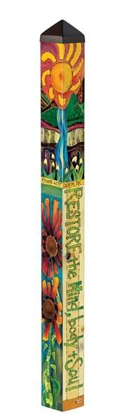 Restore the Mind, Body and Soul any avid gardener knows this to be true! Durable vinyl 4-foot pole is a cool reproduction of hand painted and wood burned artwork. A simple message with vibrant color a