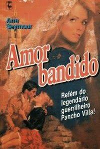 Momentos da Fogui: Resenha: Amor Bandido - Ana Seymour