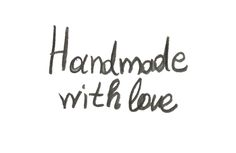 Everything on my etsy shop is handmade with love!