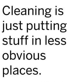 """It's true, but I still like stuff """"clean""""."""