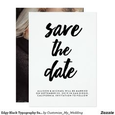 Edgy Black Typography Save the Date | Photo Back Card