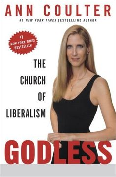 Godless: The Church of Liberalism by Ann Coulter, http://www.amazon.com/dp/1400054206/ref=cm_sw_r_pi_dp_cHkwrb00ZBH3M