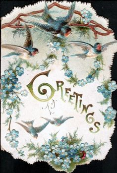 many blue-birds above garlands of blue forget-me-nots GREETINGS in gilt