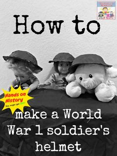 how to make a World War 1 soldier helmet for kids, great way to make history interactive
