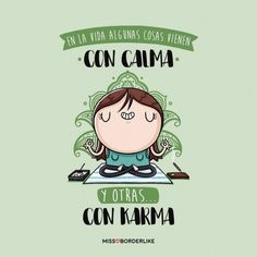 limpiar el karma Text Quotes, Words Quotes, Funny Quotes, Funny Spanish Memes, Spanish Quotes, Karma Frases, Yoga Mantras, Mr Wonderful, Little Bit
