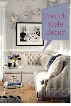 French Style Decor Ideas - http://www.homedecordesigns.com/chic-french-interiors/